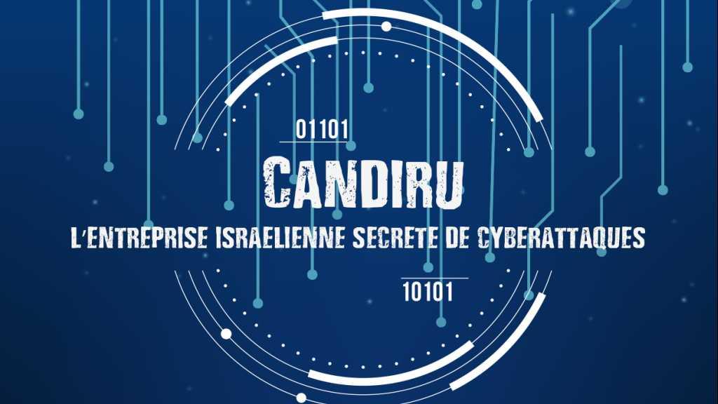Candiru: l'entreprise israélienne secrète de cyberattaques