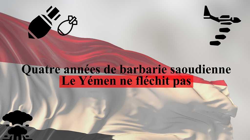 Quatre années de barbarie saoudienne: Le Yémen ne fléchit pas