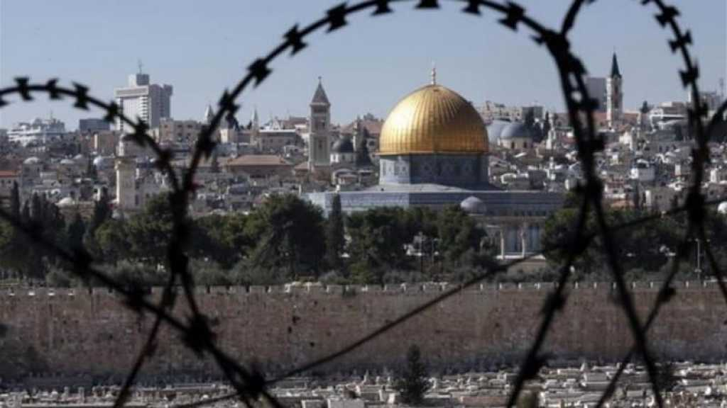 «Israël» se prépare au contrôle total d'al-Qods