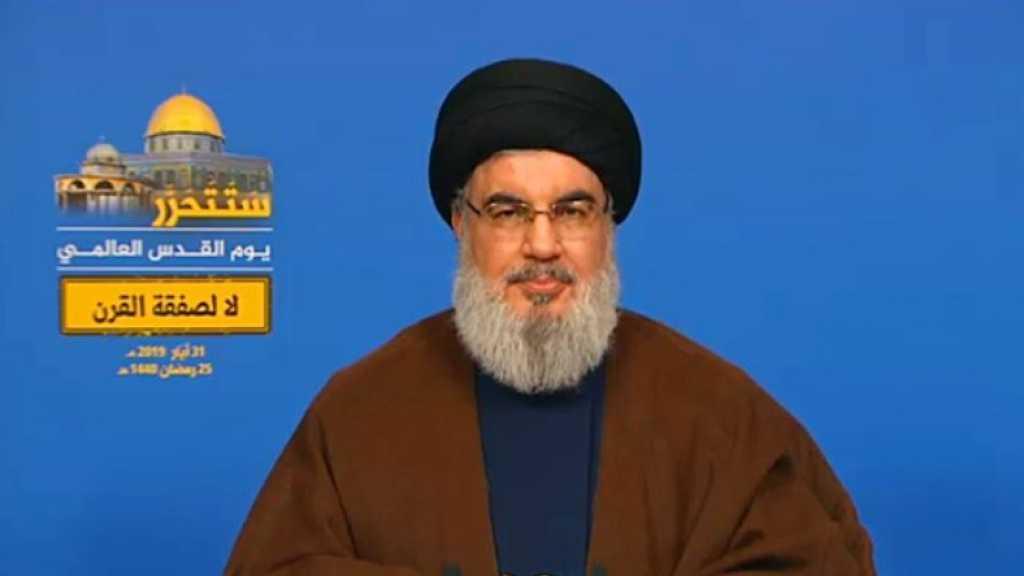 Sayed Nasrallah: 'Nous avorterons le deal du siècle; les pressions US nous pousseront à construire des usines pour les missiles de haute précision'