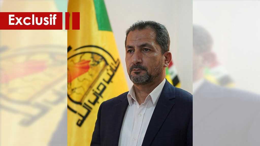 Le porte-parole des brigades du Hezbollah en Irak à AlAhed: Nous considérons les USA responsables de toute attaque, notre riposte sera dure et ferme