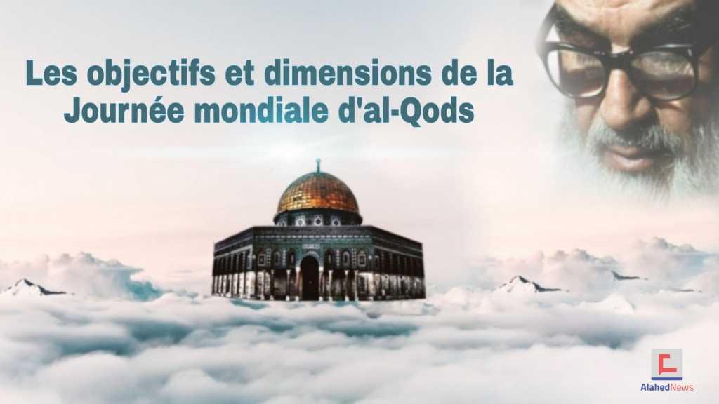 Les objectifs et dimensions de la Journée mondiale d'Al-Qods