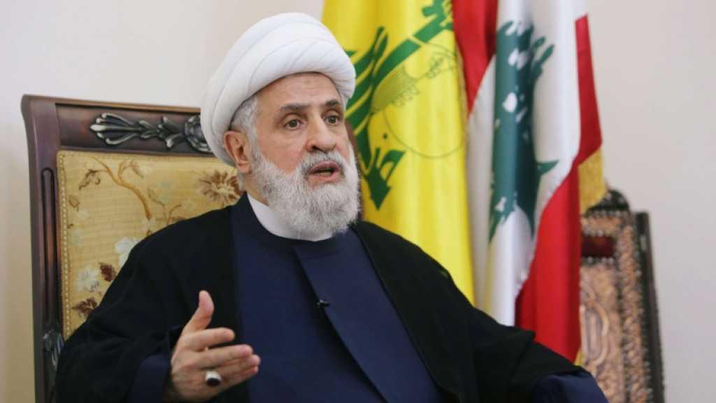 Cheikh Qassem: Le Hezbollah ne veut pas une guerre, mais il ripostera à toute attaque israélienne